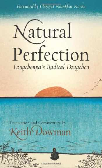 9780861716401-086171640X-Natural Perfection: Longchenpa's Radical Dzogchen