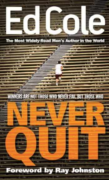 9781938629075-1938629078-Never Quit