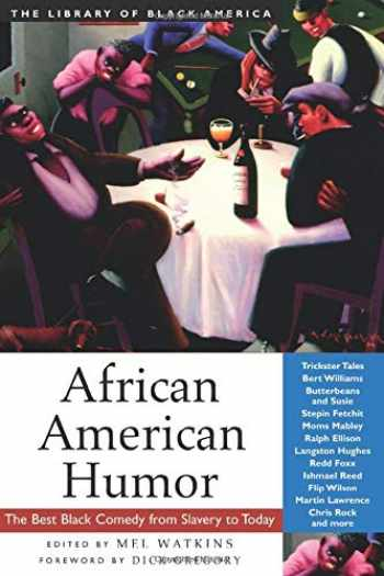 9781556524318-1556524315-African American Humor: The Best Black Comedy from Slavery to Today (The Library of Black America series)