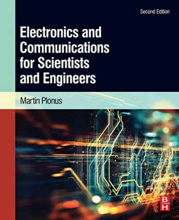 9780128170083-0128170085-Electronics and Communications for Scientists and Engineers