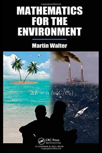 9781439834725-1439834725-Mathematics for the Environment