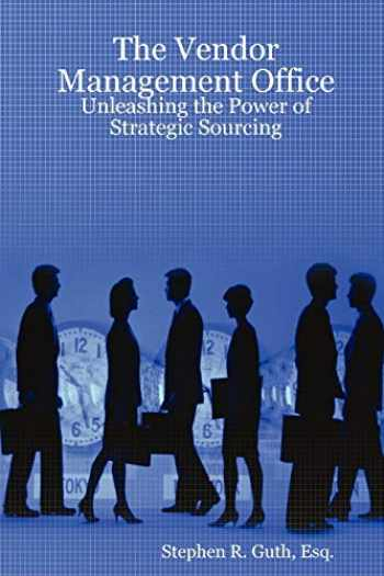 9781435703834-1435703839-The Vendor Management Office: Unleashing the Power of Strategic Sourcing