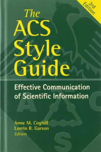 9780841239999-0841239991-The ACS Style Guide: Effective Communication of Scientific Information (An American Chemical Society Publication)