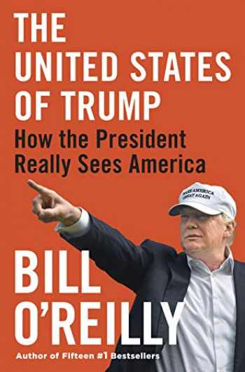 9781432869359-1432869353-The United States of Trump: How the President Really Sees America (Thorndike Press Large Print Core)