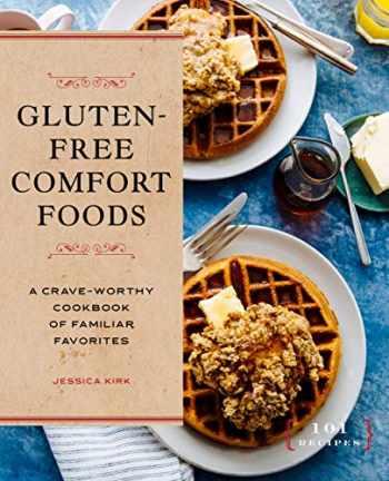 9781646118908-1646118901-Gluten-Free Comfort Foods: A Crave-Worthy Cookbook of Familiar Favorites