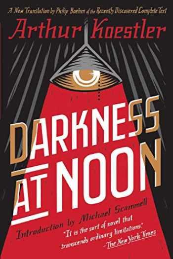 9781501161315-1501161318-Darkness at Noon: A Novel