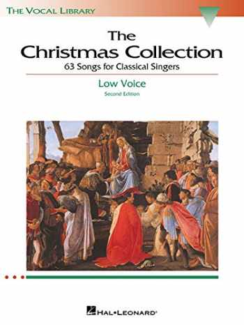 9780634030710-063403071X-The Christmas Collection: 63 Songs for Classical Singers - Low Voice (The Vocal Library Series)