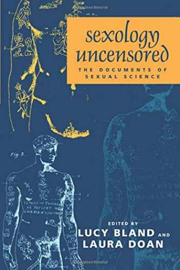 9780226056692-0226056694-Sexology Uncensored: The Documents of Sexual Science