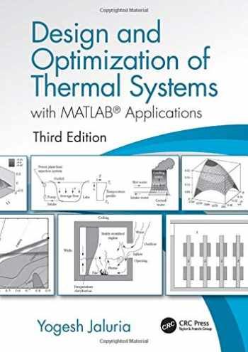 9781498778237-1498778232-Design and Optimization of Thermal Systems, Third Edition: with MATLAB Applications (Mechanical Engineering)