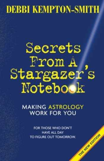 9781892881267-1892881268-Secrets From A Stargazer's Notebook