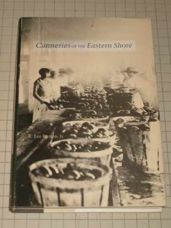 9780870333491-0870333496-Canneries of the Eastern Shore