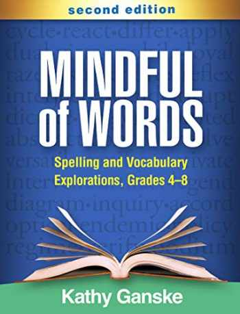 9781462544271-1462544274-Mindful of Words, Second Edition: Spelling and Vocabulary Explorations, Grades 4-8