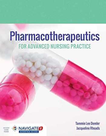9781284110401-1284110400-Pharmacotherapeutics for Advanced Nursing Practice