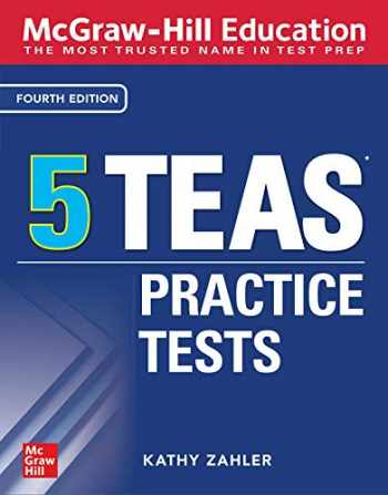 9781260462951-1260462951-McGraw-Hill Education 5 TEAS Practice Tests, Fourth Edition (Mcgraw Hill's 5 TEAS Practice Tests)