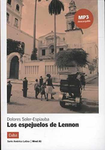 9788416057283-8416057281-Los espejuelos de Lennon, Serie América Latina: Los espejuelos de Lennon, Serie América Latina (ELE ADULTE 5.5%) (Spanish Edition)