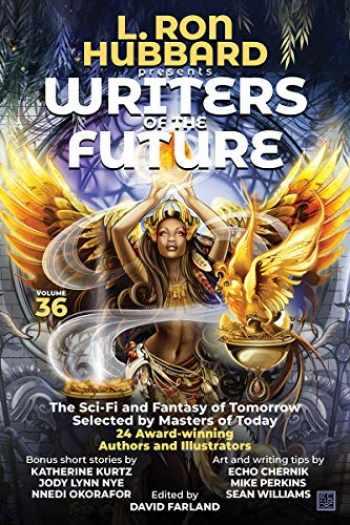 9781619866591-1619866595-L. Ron Hubbard Presents Writers of the Future Volume 36