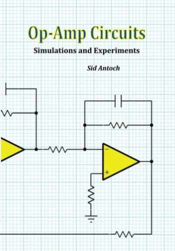 9781935422150-1935422154-Op-Amp Circuits: Simulations and Experiments