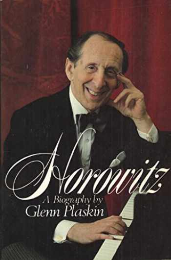 9780688026561-0688026567-Horowitz: A Biography of Vladimir Horowitz
