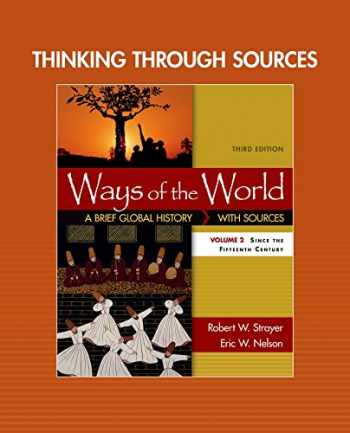 9781319074654-1319074650-Thinking through Sources for Ways of the World, Volume 2