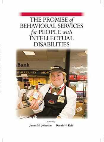 9781597380652-1597380652-The Promise of Behavioral Services for People with Intellectual Disabilities