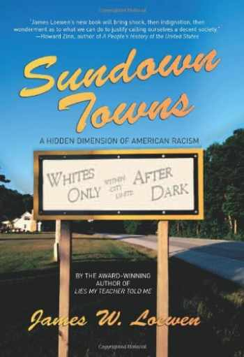 9781565848870-156584887X-Sundown Towns: A Hidden Dimension Of American Racism