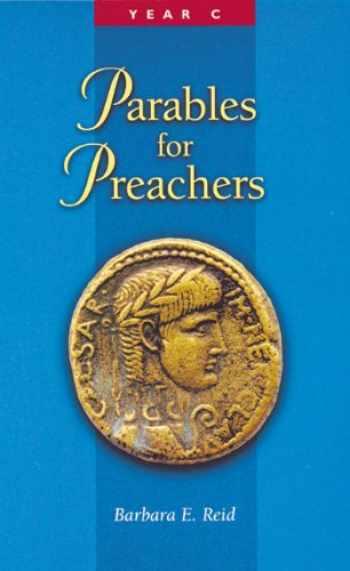 9780814625521-0814625525-Parables for Preachers: The Gospel of Luke: Year C