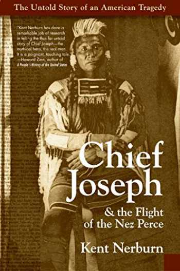 9780060513016-0060513012-Chief Joseph & the Flight of the Nez Perce: The Untold Story of an American Tragedy