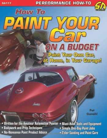 9781932494228-1932494227-How to Paint Your Car on a Budget (Cartech)