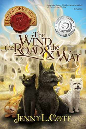 9780899577937-0899577938-The Wind, the Road and the Way (Volume 3) (The Epic Order of the Seven)