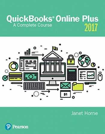 9780134473666-0134473663-QuickBooks® Online Plus: A Complete Course 2017