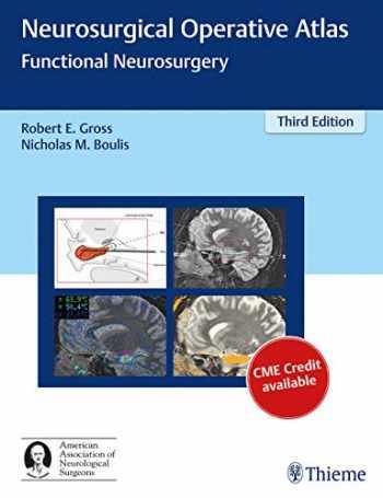 9781626231115-1626231117-Neurosurgical Operative Atlas: Functional Neurosurgery