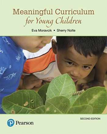 9780134444260-0134444264-Meaningful Curriculum for Young Children (2nd Edition)