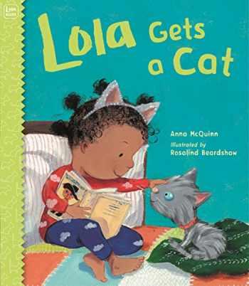 9781580898454-1580898459-Lola Gets a Cat (Lola Reads)