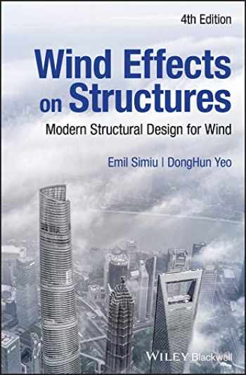 9781119375883-1119375886-Wind Effects on Structures: Modern Structural Design for Wind