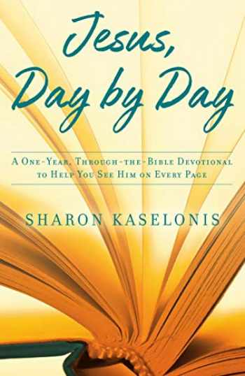 9780735291683-0735291683-Jesus, Day by Day: A One-Year, Through-the-Bible Devotional to Help You See Him on Every Page
