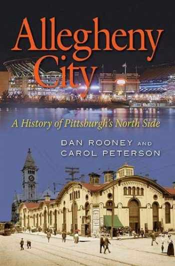9780822944225-0822944227-Allegheny City: A History of Pittsburgh's North Side