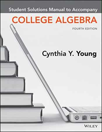 9781119273417-1119273412-College Algebra, Student Solutions Manual