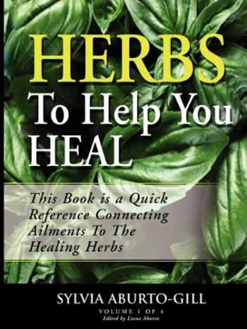 9780615198125-0615198120-Herbs to Help You Heal