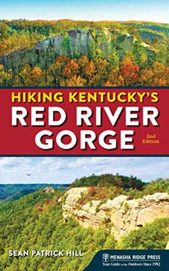 9781634041379-1634041372-Hiking Kentucky's Red River Gorge