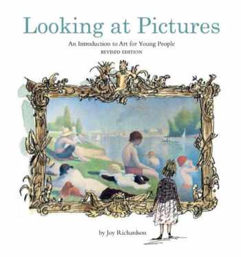 9780810982888-0810982889-Looking at Pictures: An Introduction to Art for Young People