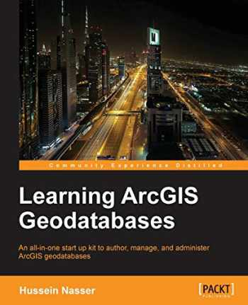 9781783988648-1783988649-Learning ArcGIS Geodatabases