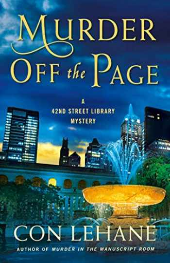 9781250317926-1250317924-Murder Off the Page: A 42nd Street Library Mystery (The 42nd Street Library Mysteries, 3)
