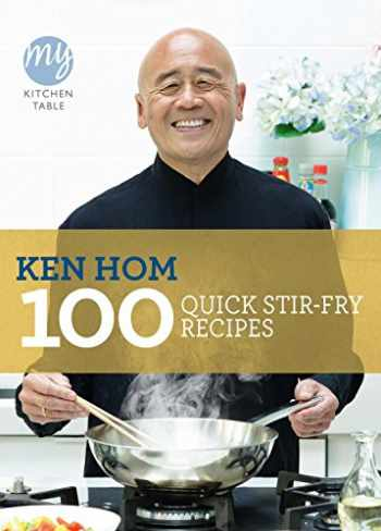9781849901475-1849901473-100 Quick Stir-Fry Recipes (My Kitchen Table)