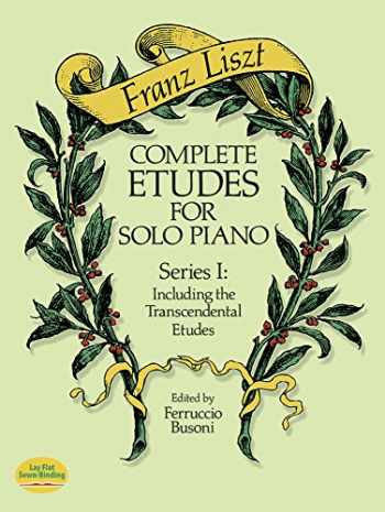 9780486258157-0486258157-Complete Etudes for Solo Piano, Series I: Including the Transcendental Etudes (Dover Music for Piano)