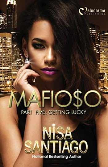 9781620780848-1620780844-Mafioso - Part 5: Getting Lucky