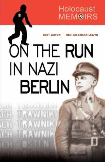 9780738865546-0738865540-Holocaust Memoirs: On the Run in Nazi Berlin