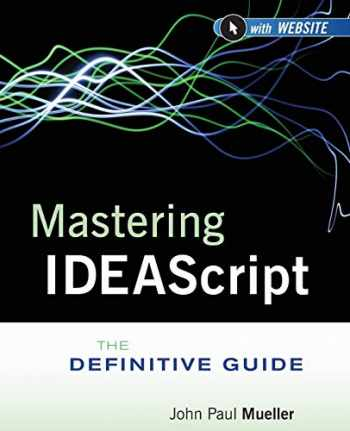 9781118004487-1118004485-Mastering IDEAScript, with Website: The Definitive Guide