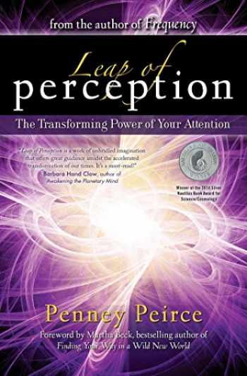 9781582703916-1582703914-Leap of Perception: The Transforming Power of Your Attention
