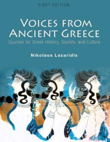 9781516532414-1516532414-Voices from Ancient Greece: Sources for Greek history, society, and culture