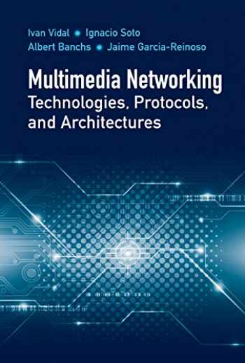 9781630813789-1630813788-Multimedia Networking Technologies, Protocols, & Architectures (Artech House Communications and Network Engineering)